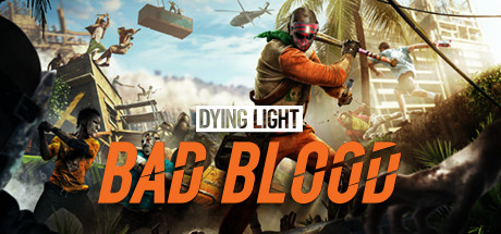 Dying Light: Bad Blood tile