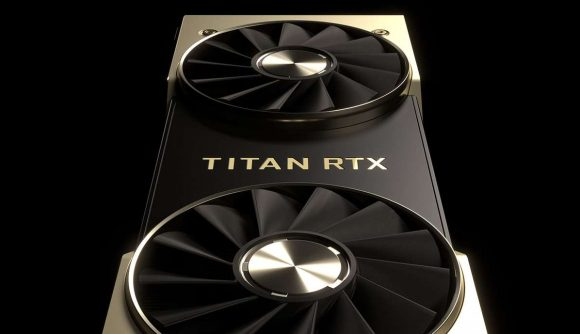 "Nvidia's Titan RTX is the ""Ultimate PC GPU "" And you thought"
