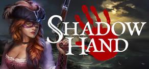 Shadowhand tile