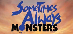 Sometimes Always Monsters tile