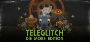 Teleglitch: Die More Edition tile