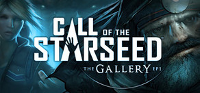 The Gallery - Episode 1: Call of the Starseed tile