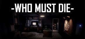 Who Must Die tile