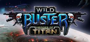Wild Buster: Heroes of Titan tile