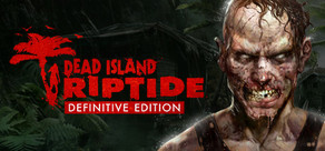 Dead Island: Riptide Definitive Edition tile