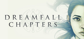 Dreamfall Chapters tile