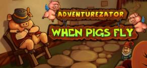 Adventurezator: When Pigs Fly tile