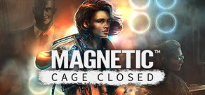 Magnetic: Cage Closed tile