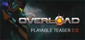 Overload Playable Teaser 2.0 tile