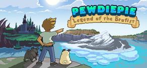 PewDiePie: Legend of the Brofist tile
