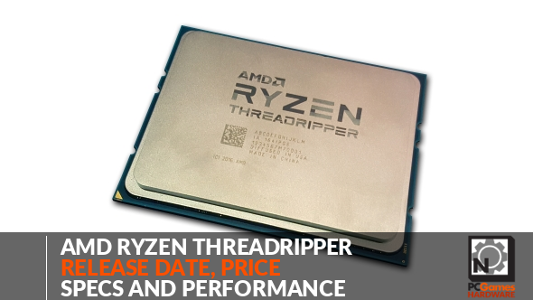 AMD Threadripper – release date, price, specs and