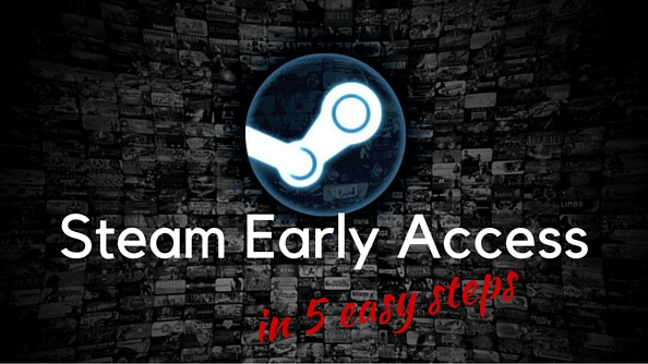 Steam Early Access in 5 easy steps