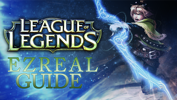 Ezreal build, counter and abilities - League of Legends champion guide