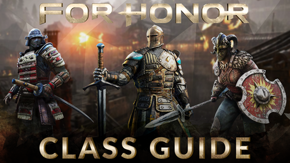 For Honor class guide