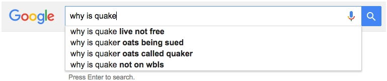 Google Autocomplete Quake
