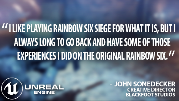 Making it in Unreal: Rainbow Six meets military simulation
