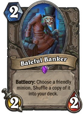 Hearthstone The Witchwood Baleful Banker