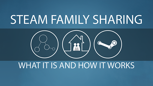 Steam family sharing how to guide