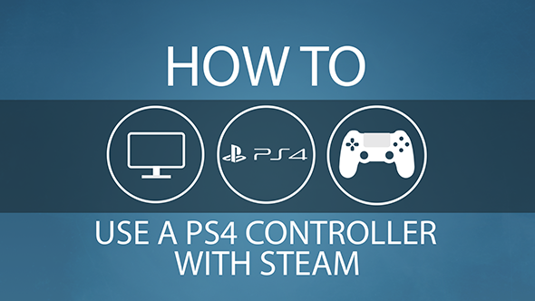 Steam PS4 controller how to guide