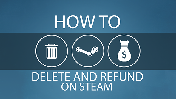 Steam refund delete how to guide