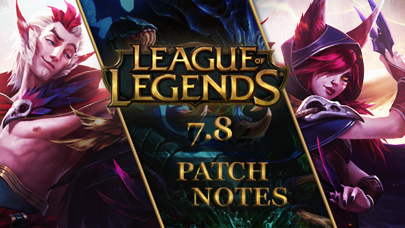 League of Legends patch 7.8