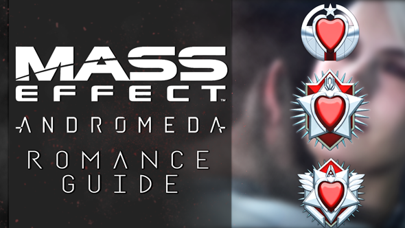 Mass Effect: Andromeda romance guide - how you do it, whom you can do it with