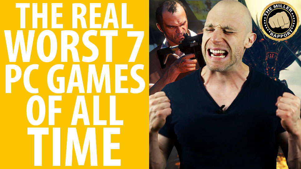What are the worst PC games ever? Simon Miller names and shames