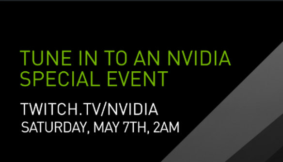 NVIDIA livestream could reveal new GPUs - watch it here at 2am BST, May 7