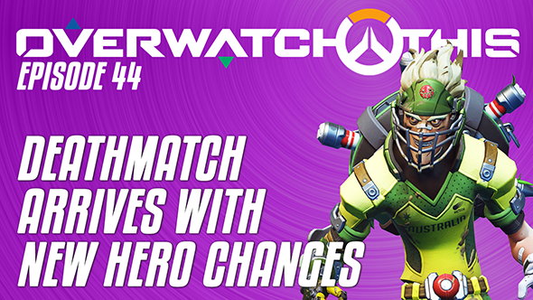 Overwatch This episode 44: Deathmatch finally arrives, plus new hero changes on the PTR