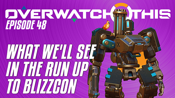 Overwatch This episode 48: the countdown to BlizzCon 2017