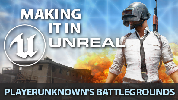 Making it in Unreal: the cheats and dev secrets of Battlegrounds