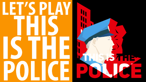 this is the police let's play