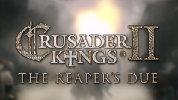 crusader kings II reapers due