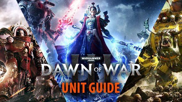 Dawn of War 3 unit guide