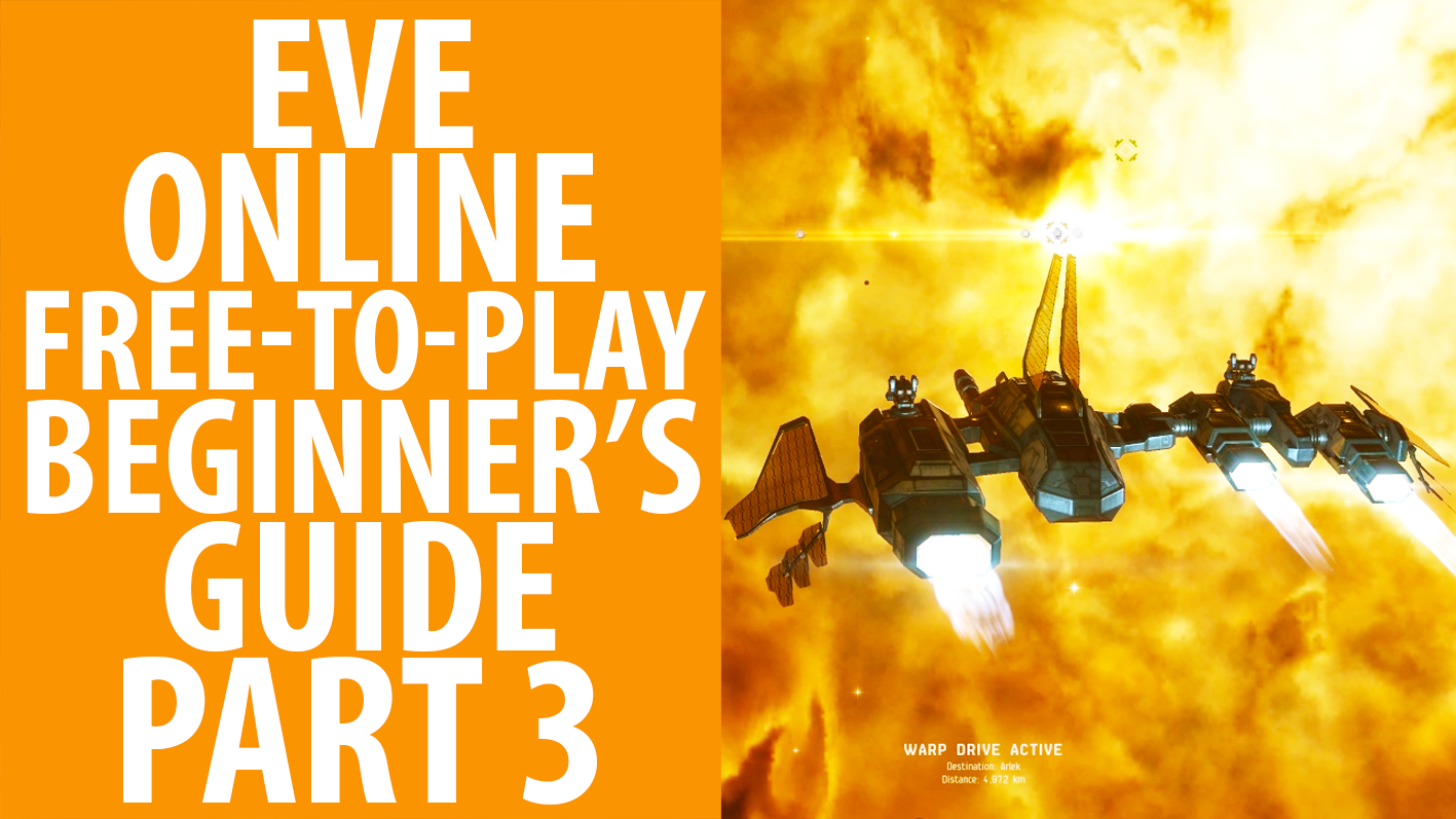 Our Eve Online beginner's guide continues in episode three - a disappointing surprise