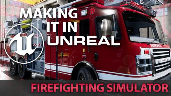 Firefighting Simulator Unreal Engine 4