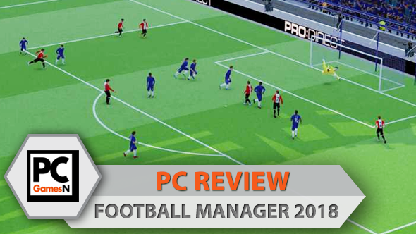 Football Manager 2018 PC review