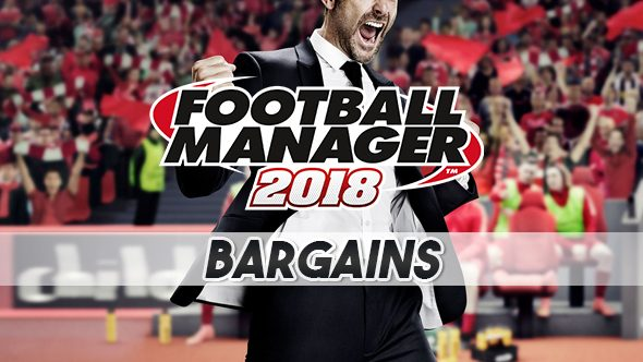football manager 2018 bargains cheap players