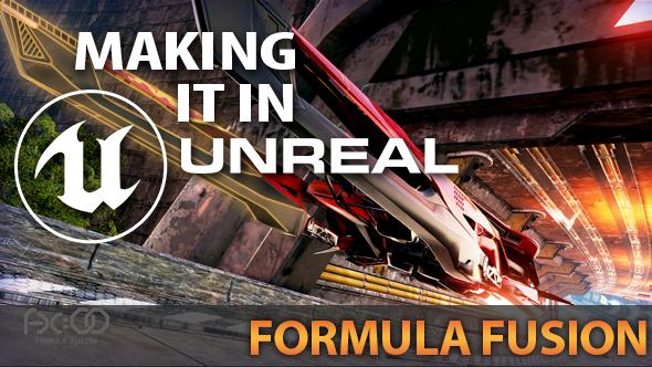 Formula Fusion Unreal Engine 4