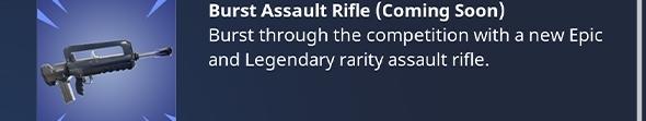 fortnite update burst assault rifle