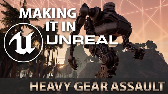 Heavy Gear Assault Unreal Engine 4