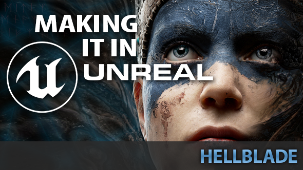 Making it in Unreal: the miraculous making of Hellblade | PCGamesN