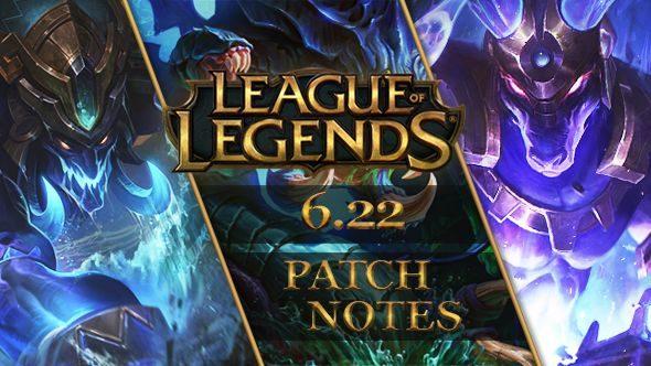 League of Legends patch 6.22