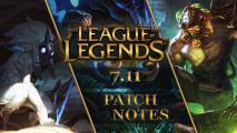 League of Legends patch 7.11