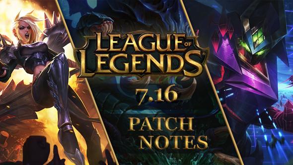 League of Legends patch 7.16