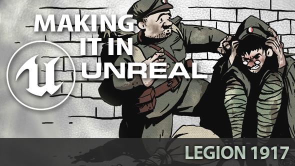 Legion 1917 Unreal Engine 4