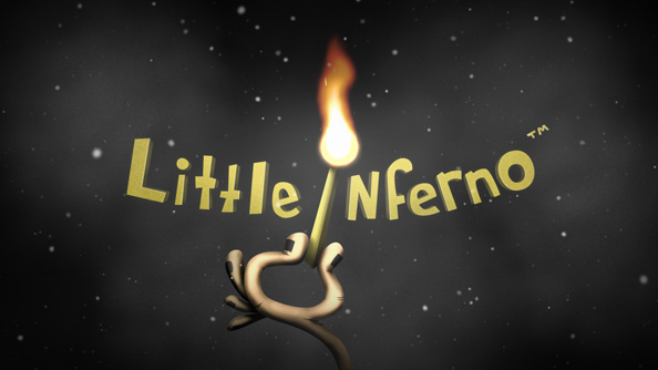 Little Inferno is a game about burning all of your belongings in a fireplace
