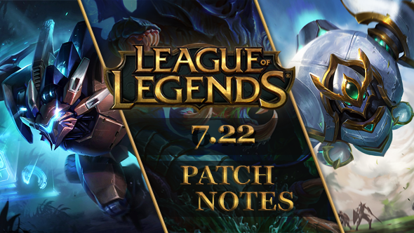 LoL Patch 7.22