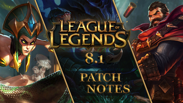 LoL Patch 8.1
