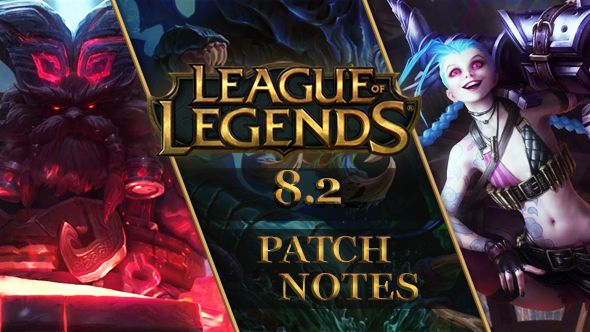 LoL Patch 8.2
